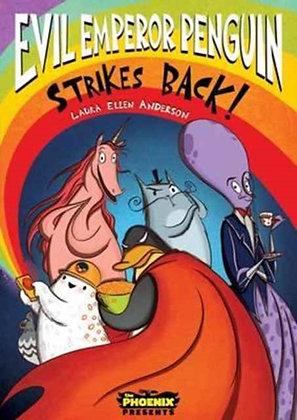 Evil Emperor Penguin Strikes Back! (The Phoenix Presents) : 2