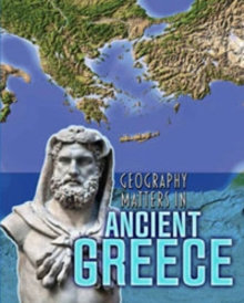 Geography Matters in Ancient Greece