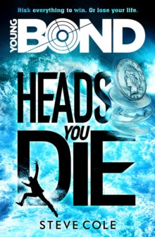 Young Bond 2 Heads You Die