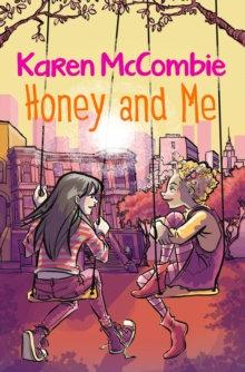 Honey & Me