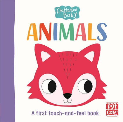 Chatterbox Baby: Animals : A touch-and-feel board book to share