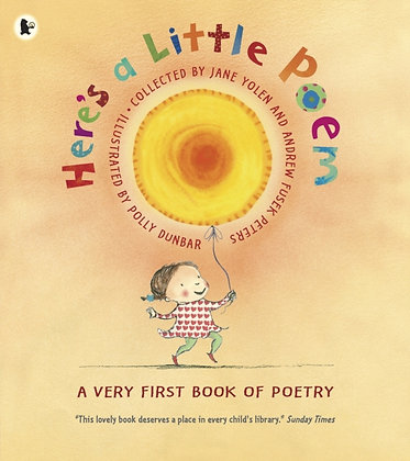 Here's a Little Poem : A Very First Book of Poetry