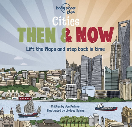 Cities: Then & Now
