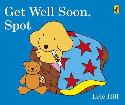 Get Well Soon, Spot Board Book