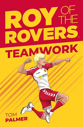 Roy of the Rovers : Teamwork (Fiction 2)