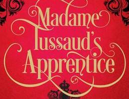Madame Tussaud's Apprentice Kathleen Benner Duble
