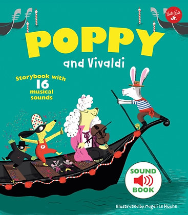 Poppy and Vivaldi : With 16 musical sounds!