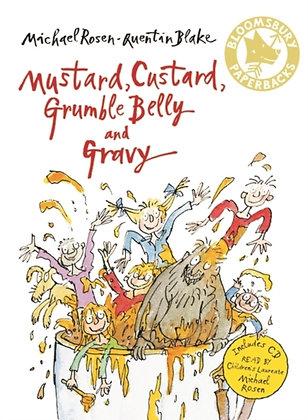 Mustard, Custard, Grumble Belly and Gravy