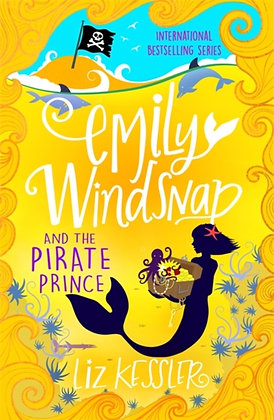 Emily Windsnap and the Pirate Prince : Book 8
