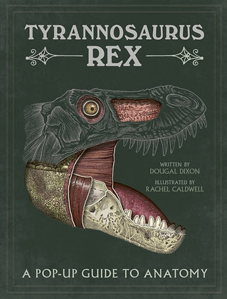 Tyrannosaurus rex : A Pop-Up Guide to Anatomy