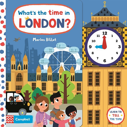 What's the Time in London? : A Tell-the-time Clock Book