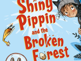 Shiny Pippin and the Broken Forest by Harry Heape