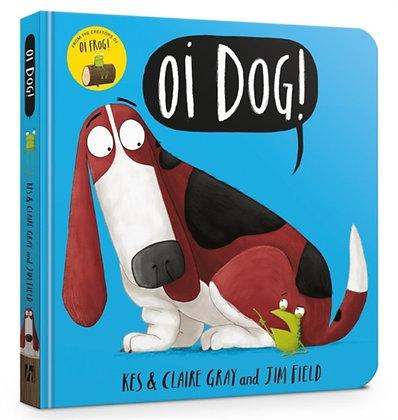 Oi Dog! : Board Book