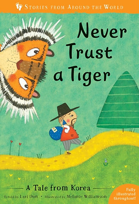 Never Trust a Tiger : A Tale from Korea