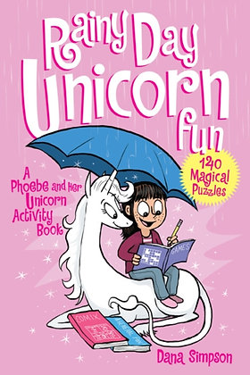 Rainy Day Unicorn Fun : A Phoebe and Her Unicorn Activity Book