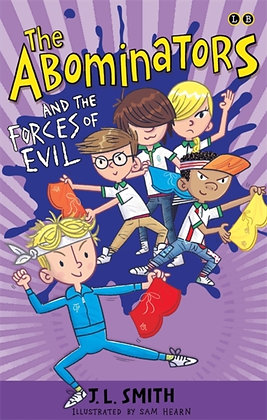 The Abominators and the Forces of Evil: The Revenge of My Panty Wanty Woos