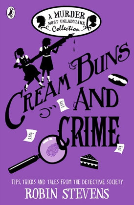 Cream Buns and Crime : A Murder Most Unladylike Collection