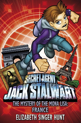 Jack Stalwart: The Mystery of the Mona Lisa : France: Book 3