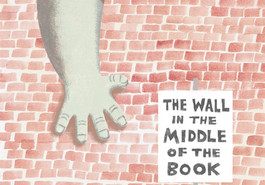 The Wall in the Middle of the Book by Jon Agee