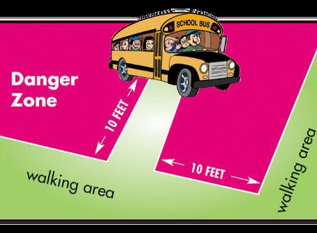 School Bus Safety! Avoid the DANGER ZONE!