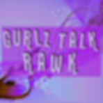 Gurlz Talk Rawk facebook page