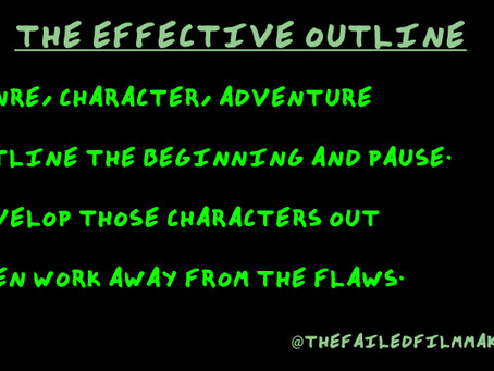 HOW TO OUTLINE AN EFFECTIVE SCREENPLAY