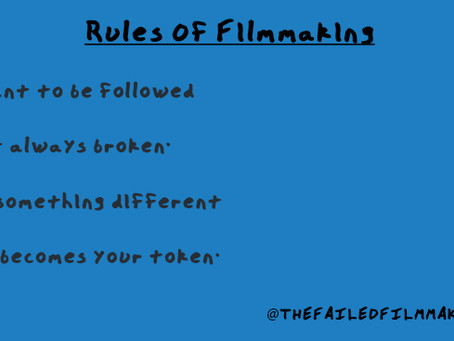 THE RULES OF MAKING A FILM