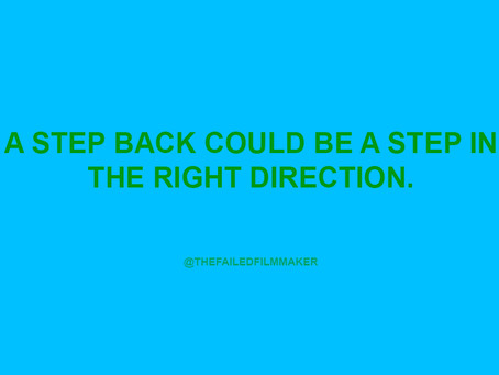 TAKE A STEP BACK IF YOU WANT TO MOVE FORWARD