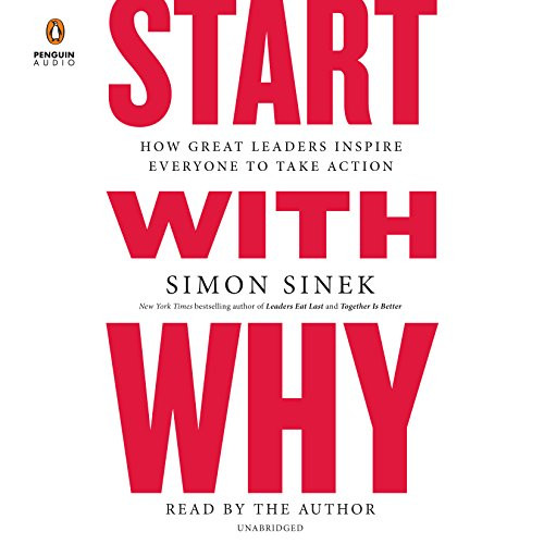 The cover of the book, Start With Why