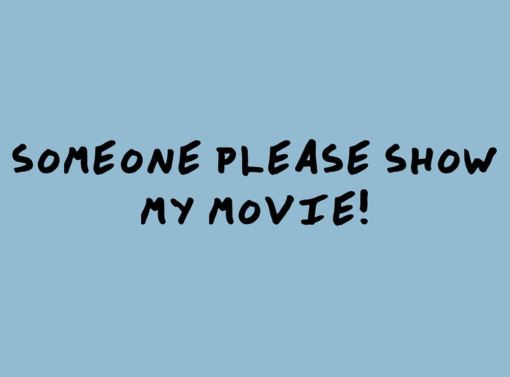 Text - someone please show my movie!