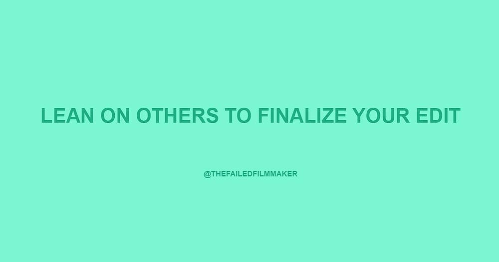 Advice From The Failed Filmmaker