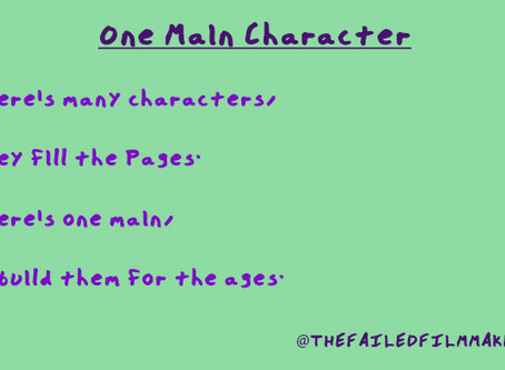 THERE CAN ONLY BE ONE MAIN CHARACTER