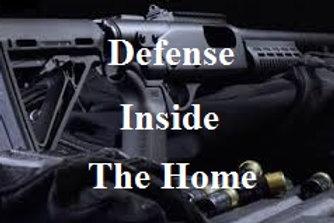 Defense Inside The Home Shotgun
