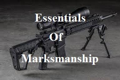 Essentials of Marksmanship Rifle