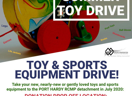 Port Hardy RCMP are hosting a TOY DRIVE until July 31, 2020! Bring in some toys and sporting goods!