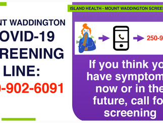 Mount Waddington COVID Screening Line: Got a symptom? Call the local number.