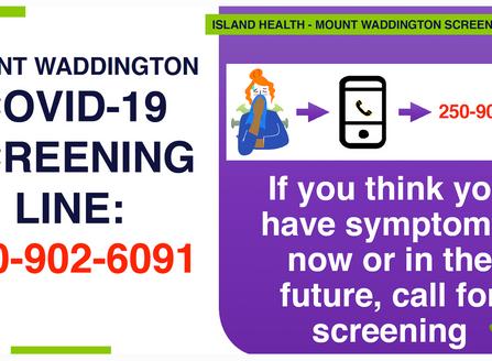 Mount Waddington COVID Screening Line: Got a symptom? Call the local number.