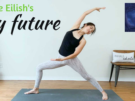 BILLIE EILISH my future FULL Body Yoga Workout Flow | Song Yoga Workout Routine