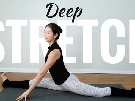 Deep Stretch to Feel your BEST