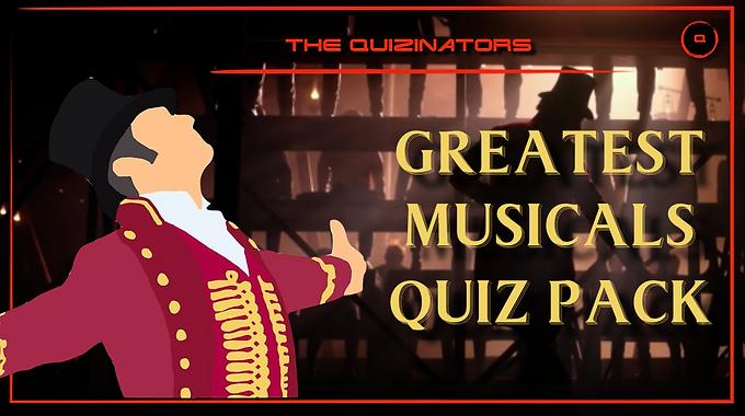 Greatest Musicals Quiz Pack