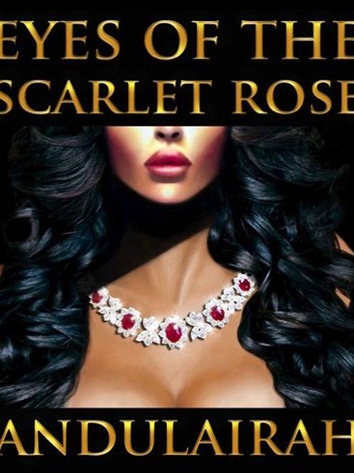 Eyes Of The Scarlet Rose Paperback