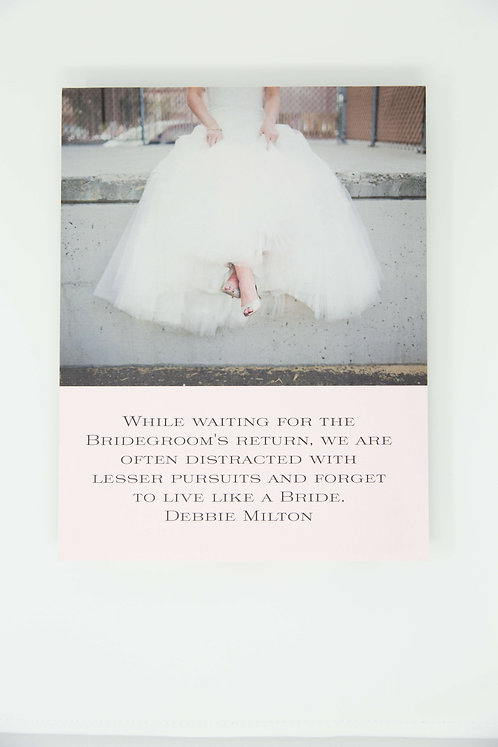 Reminder to the Bride Print