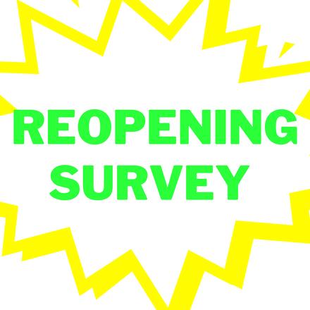 Reopening survey.png