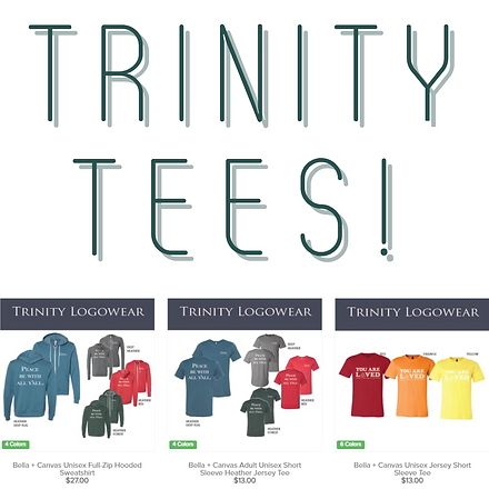 Order Trinity Tees now!