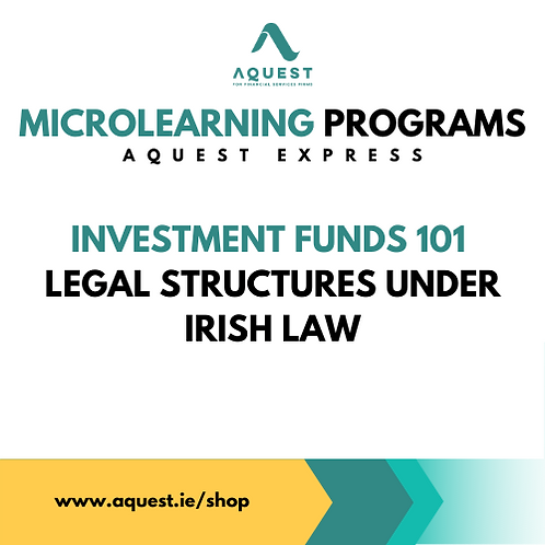 Investment Funds 101 - Legal structures under Irish law