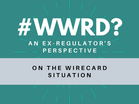 #WWRD Episode 15 - An Ex-Regulator's Perspective on the Wirecard Situation