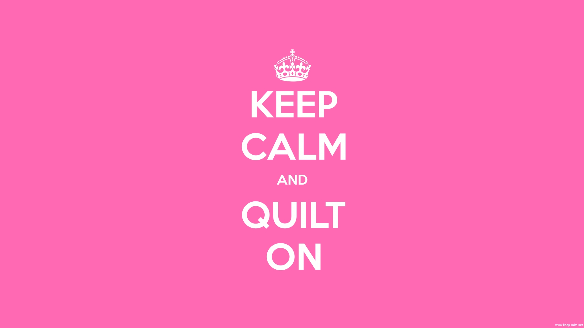 keep-calm-and-quilt-on-1920-1080-white-pink
