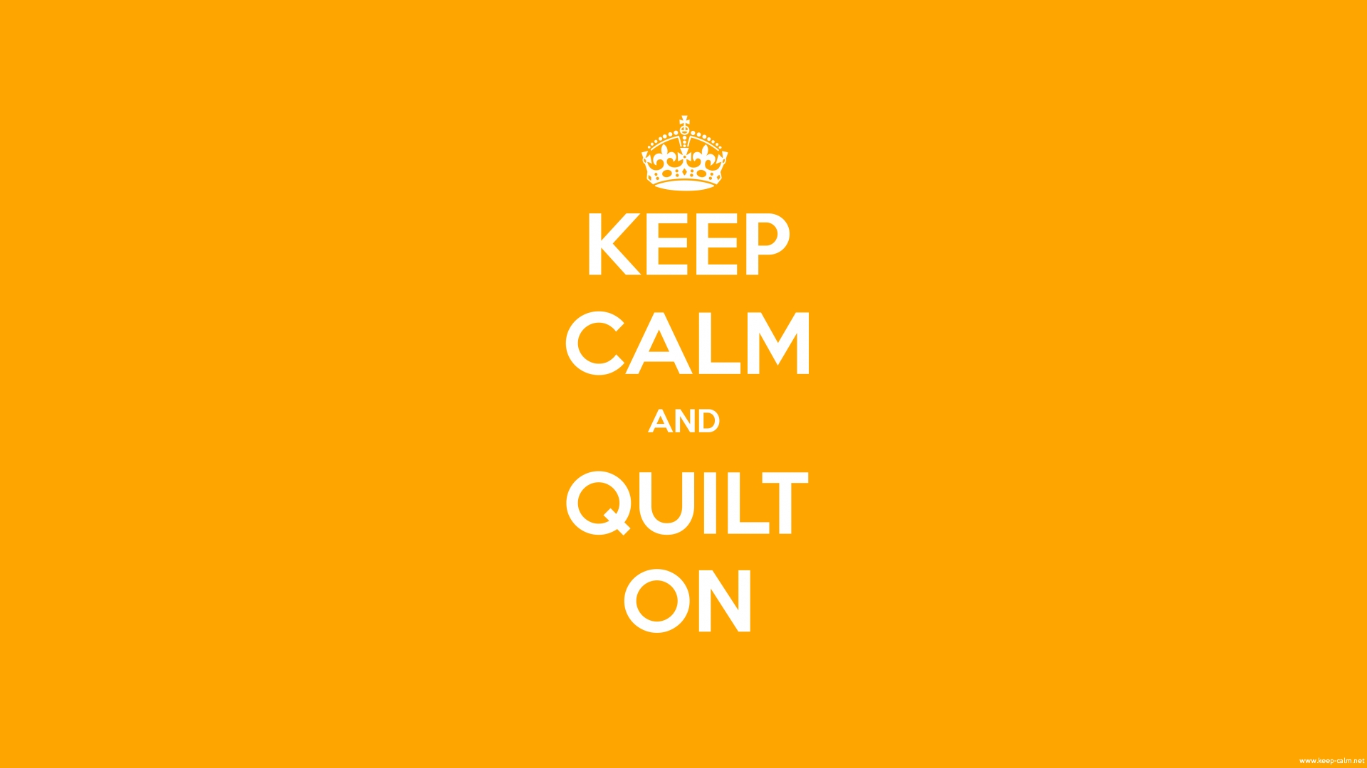 keep-calm-and-quilt-on-1920-1080-white-orange