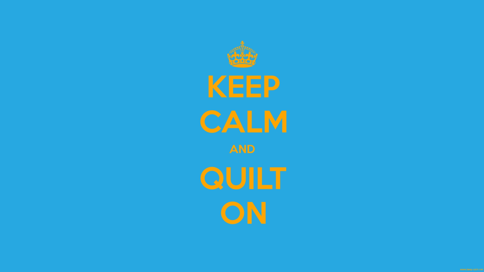keep-calm-and-quilt-on-1920-1080-orange-blue