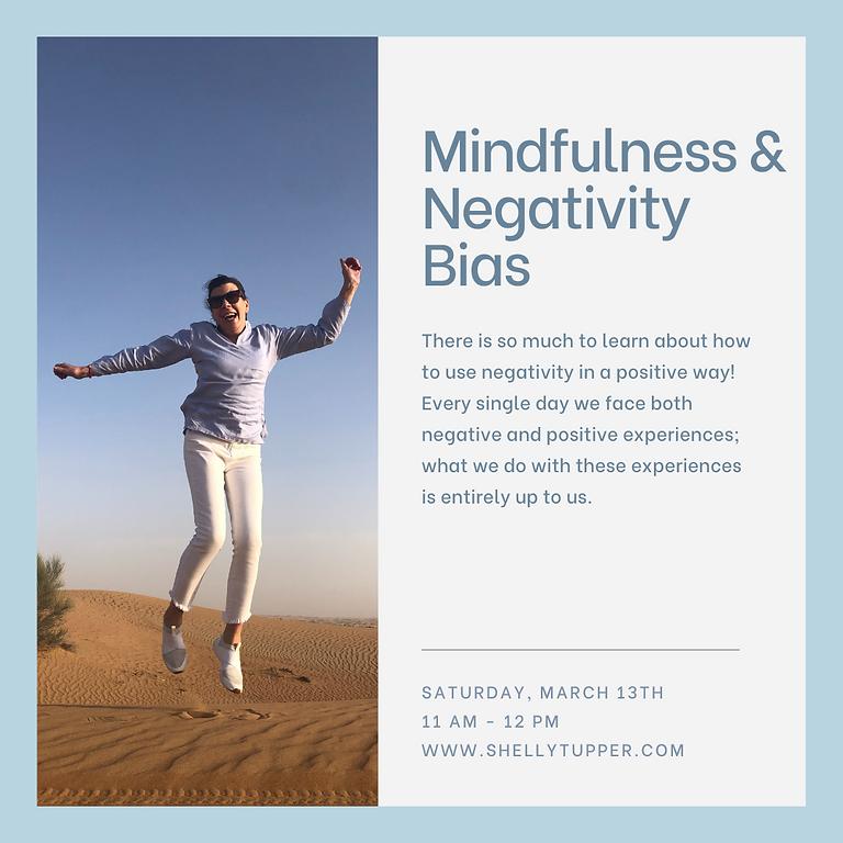 Mindfulness and Negativity Bias
